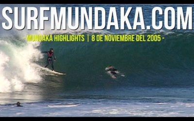 MUNDAKA HIGHLIGHTS. 8 DE NOVIEMBRE DEL 2005.